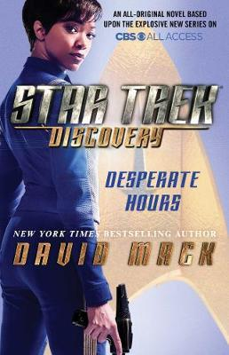 Star Trek: Discovery: Desperate Hours by David Mack image