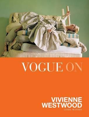 Vogue on: Vivienne Westwood by Linda Watson