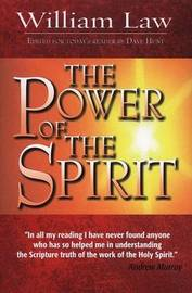 The Power of the Spirit by William Law