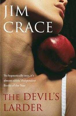 The Devil's Larder by Jim Crace image