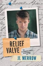 Relief Valve by Jl Merrow