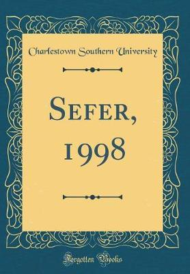 Sefer, 1998 (Classic Reprint) by Charlestown Southern University image