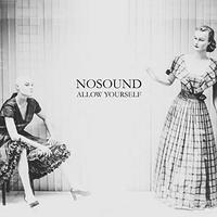 Allow Yourself by Nosound