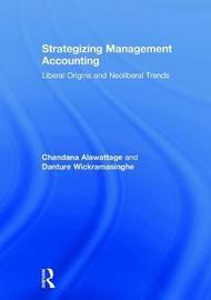 Strategizing Management Accounting by Chandana Alawattage image