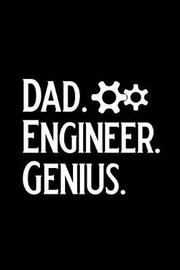 Dad Engineer Genius by Booki Nova