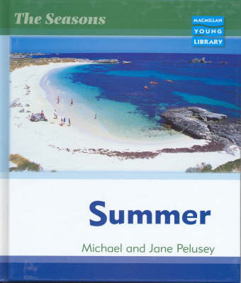 Seasons Summer Macmillan Library by Michael Pelusey image