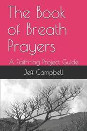 The Book of Breath Prayers by Jeff Campbell image