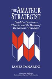 The Amateur Strategist by James DeNardo