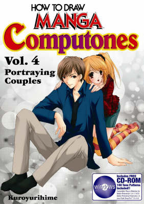 How to Draw Manga Computones: v. 4: Portraying Couples by Kuroyurihime image