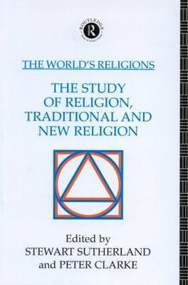 The World's Religions: The Study of Religion, Traditional and New Religion image