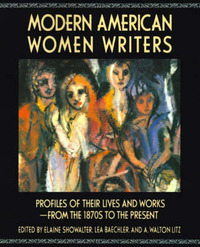 Modern American Women Writers by Elaine Showalter