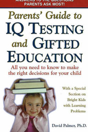Parents' Guide to IQ Testing and Gifted Education by David Palmer image
