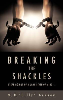 """Breaking the Shackles by W. N. """"Billy"""" Graham image"""