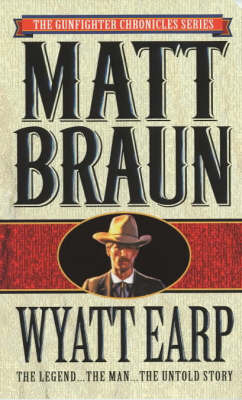 Wyatt Earp by Matt Braun