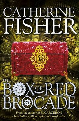 Shakespeare Quartet: The Box of Red Brocade by Catherine Fisher image