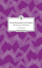 From Possession to Freedom - The Journey of Nili-Nilakeci by R. Umamaheshwari
