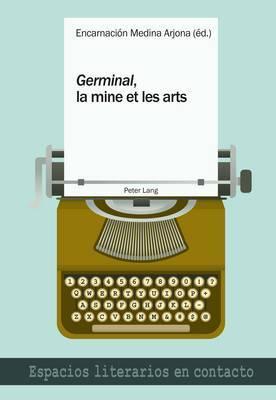 germinal , La Mine Et Les Arts