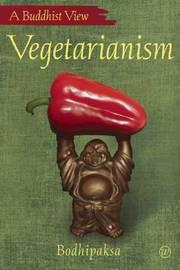 Vegetarianism by Bodhipaksa