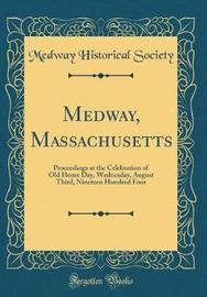 Medway, Massachusetts by Medway Historical Society image