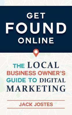 Get Found Online by Jack Jostes image
