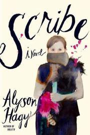 Scribe by Alyson Hagy image