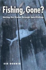 Fishing, Gone? by Sid Dobrin