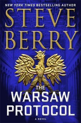 The Warsaw Protocol by Steve Berry