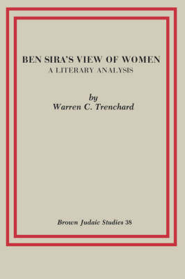 Ben Sira's View of Women by Warren C. Trenchard image