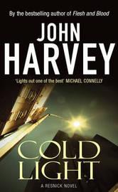 Cold Light: (Resnick 6) by John Harvey image