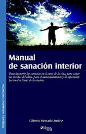 Manual De Sanacion Interior by Gilberto Mercado Ambriz image