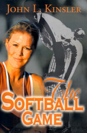 The Softball Game by John L. Kinsler image