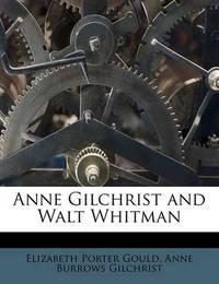 Anne Gilchrist and Walt Whitman by Elizabeth Porter Gould