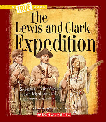 The Lewis and Clark Expedition by John Perritano image