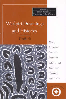 Warlpiri Dreamings and Histories by Lee Cataldi