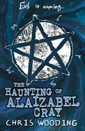 The Haunting of Alaizabel Cray by Chris Wooding image