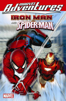 Marvel Adventures Iron Man Spider-man by Paul Tobin image