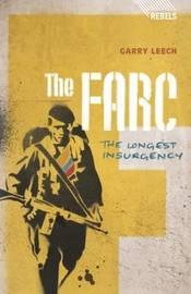 The FARC by Garry Leech