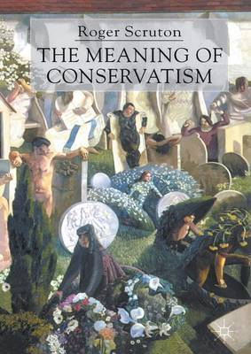 The Meaning of Conservatism by Roger Scruton image