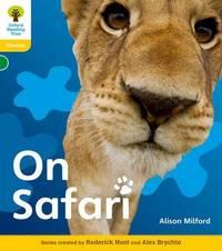 Oxford Reading Tree: Level 5: Floppy's Phonics Non-Fiction: On Safari by Roderick Hunt