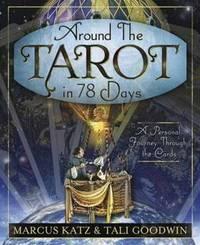 Around the Tarot in 78 Days by Marcus Katz