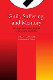 Guilt, Suffering, and Memory by Gilad Margalit image
