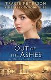 Out of the Ashes by Tracie Peterson