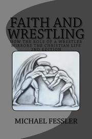 Faith and Wrestling by Michael Fessler image