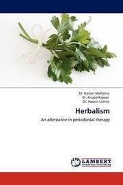 Herbalism by Dr Ranjan Malhotra