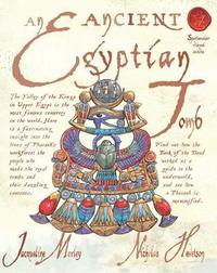 An Ancient Egyptian Tomb by Jacqueline Morley