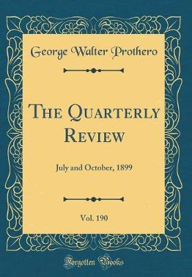 The Quarterly Review, Vol. 190 by George Walter Prothero image