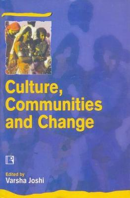 Culture, Communities and Change