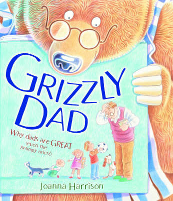 Grizzly Dad by Joanna Harrison image