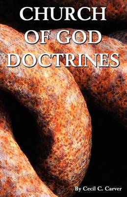 Church of God Doctrines by Cecil C. Carver image