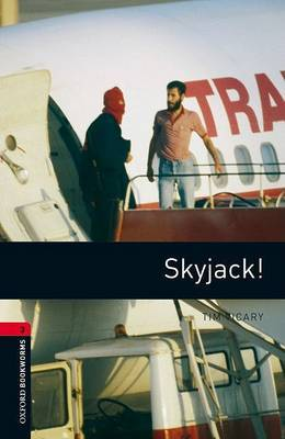 Oxford Bookworms Library: Level 3:: Skyjack! by Tim Vicary image